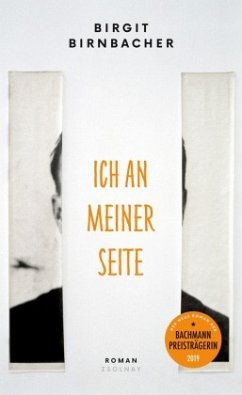 Ich an meiner Seite - Birnbacher, Birgit