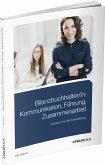Bilanzbuchhalter/in: Kommunikation, Führung, Zusammenarbeit