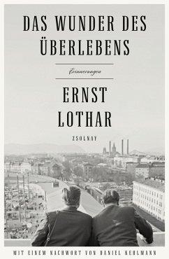 Das Wunder des Überlebens - Lothar, Ernst