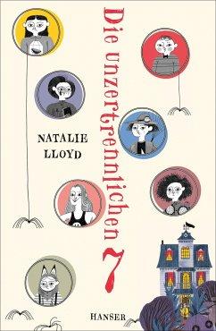 Die unzertrennlichen Sieben Bd.1 - Lloyd, Natalie