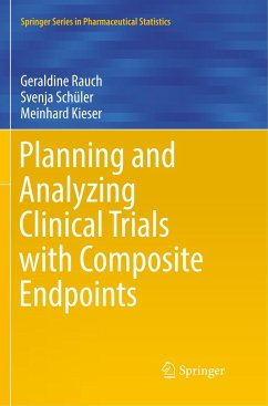 Planning and Analyzing Clinical Trials with Composite Endpoints - Rauch, Geraldine; Schüler, Svenja; Kieser, Meinhard