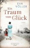 Ein Traum vom Glück / Ruhrpott Saga Bd.1