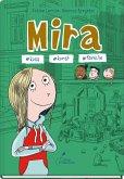 Mira #kuss #kunst #familie / Mira Bd.3