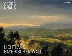 Lichtland Bayerischer Wald