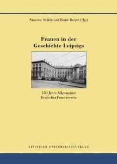 Frauen in der Geschichte Leipzigs
