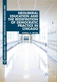 Neoliberal Education and the Redefinition of Democratic Practice in Chicago