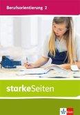 starkeSeiten Berufsorientierung 2. Schülerbuch Klasse 7/8