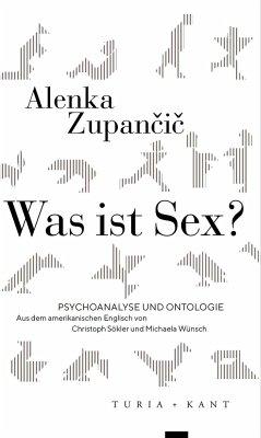 Was ist Sex? - Zupancic, Alenka