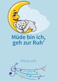 Müde bin ich, geh zur Ruh' (eBook, ePUB)
