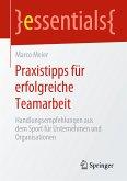 Praxistipps für erfolgreiche Teamarbeit (eBook, PDF)