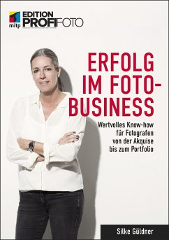 Erfolg im Foto-Business (eBook, ePUB) - Güldner, Silke