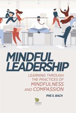 Mindful Leadership - Bach, Phe X