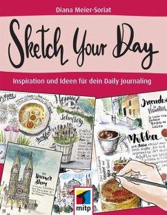 Sketch Your Day (eBook, ePUB) - Meier-Soriat, Diana