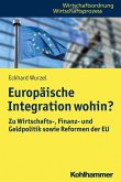 Europäische Integration wohin? (eBook, PDF)