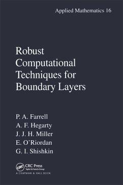 Robust Computational Techniques for Boundary Layers (eBook, PDF) - Farrell, Paul; Hegarty, Alan; Miller, John M.; O'Riordan, Eugene; Shishkin, Grigory I.