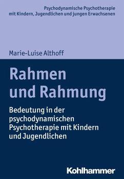 Rahmen und Rahmung (eBook, PDF) - Althoff, Marie-Luise