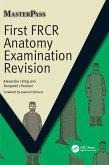 First FRCR Anatomy Examination Revision (eBook, PDF)