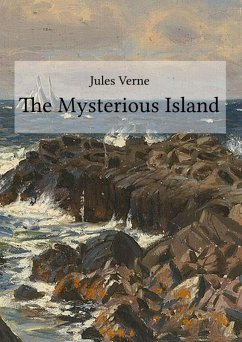 The Mysterious Island (eBook, ePUB) - Verne, Jules
