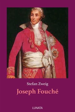 Joseph Fouché (eBook, ePUB) - Zweig, Stefan