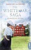 Stürmische Zeiten / Die Whiteoak-Saga Bd.1 (eBook, ePUB)