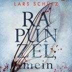 Rapunzel, mein (Ein Grall-und-Wyler-Thriller 2) (MP3-Download)