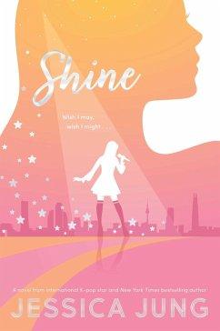 Shine (eBook, ePUB) - Jung, Jessica
