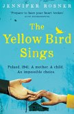 The Yellow Bird Sings (eBook, ePUB)