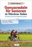 Genussradeln für Senioren Münchner Süden (Mängelexemplar)