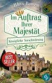 Königliche Verschwörung / Im Auftrag Ihrer Majestät Bd.3 (eBook, ePUB)