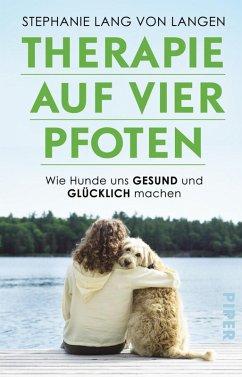 Therapie auf vier Pfoten (eBook, ePUB) - Lang Von Langen, Stephanie; Seul, Shirley Michaela