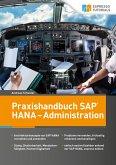 Praxishandbuch SAP HANA - Administration (eBook, ePUB)