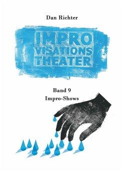 Improvisationstheater. Impro-Shows (eBook, ePUB)