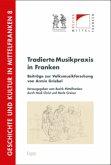 Tradierte Musikpraxis in Franken