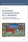 Gewaltentwürfe in der epischen Literatur des 12. Jahrhunderts