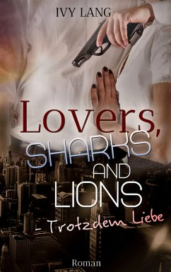 Lovers, Sharks And Lions - Lang, Ivy