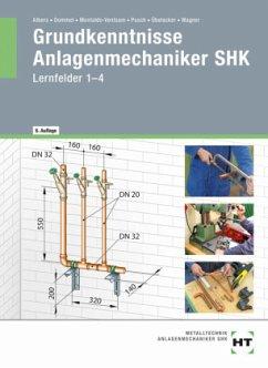 Grundkenntnisse Anlagenmechaniker SHK, m. eBook