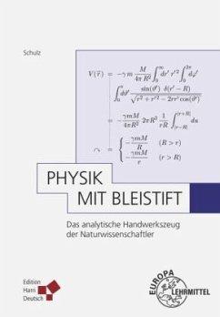 Physik mit Bleistift - Schulz, Hermann