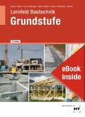 eBook inside: Buch und eBook Lernfeld Bautechnik - Grundstufe