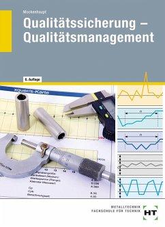 eBook inside: Buch und eBook Qualitätssicherung - Qualitätsmanagement - Mockenhaupt, Andreas