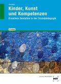 eBook inside: Buch und eBook Kinder, Kunst und Kompetenzen
