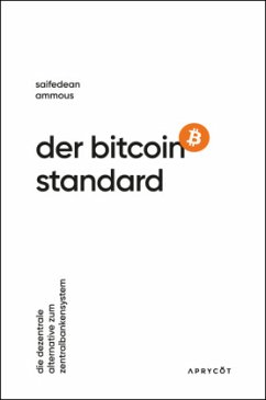 Der Bitcoin-Standard - Ammous, Saifedean