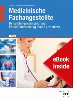 eBook inside: Buch und eBook Medizinische Fachangestellte - Feuchte, Christa; Krobath, Clarissa; Mayer, Angelika; Stollmaier, Winfried