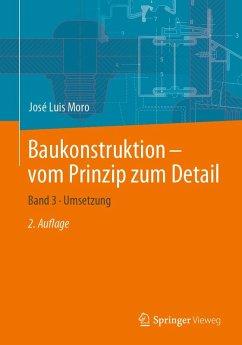 Baukonstruktion - vom Prinzip zum Detail (eBook, PDF) - Moro, José Luis