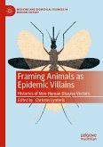 Framing Animals as Epidemic Villains (eBook, PDF)