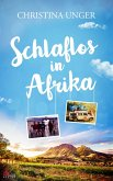 Schlaflos in Afrika (eBook, ePUB)