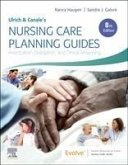 Ulrich & Canale's Nursing Care Planning Guides: Prioritization, Delegation, and Clinical Reasoning