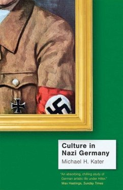 Culture in Nazi Germany - Kater, Michael H.