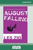 August Falling (16pt Large Print Edition)