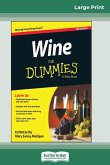 Wine For Dummies, 6th Edition (16pt Large Print Edition)