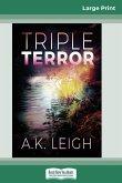 Triple Terror (16pt Large Print Edition)